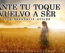 Ante tu toque vuelvo a ser – Brendaliz Avilés
