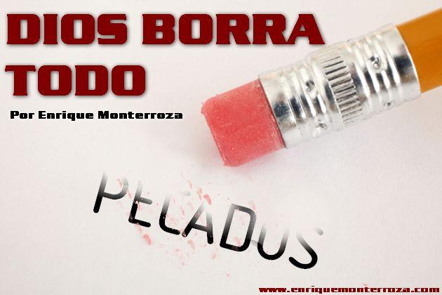 Dios borra todo – Enrique Monterroza