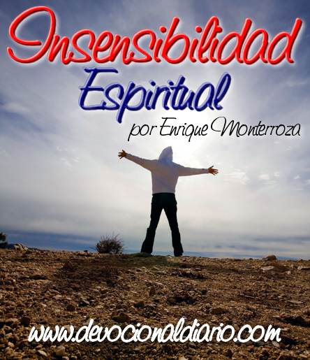Insensibilidad Espiritual – Enrique Monterroza