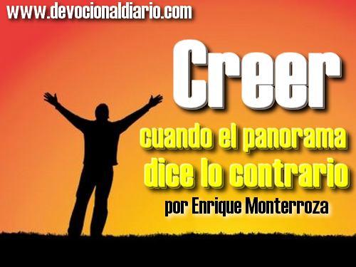 Creer cuando el panorama dice lo contrario – Enrique Monterroza