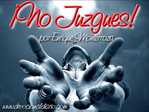 ¡No Juzgues! – Enrique Monterroza