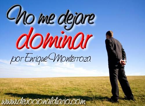 No me dejare dominar – Enrique Monterroza