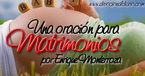 Una Oración para Matrimonios – Enrique Monterroza