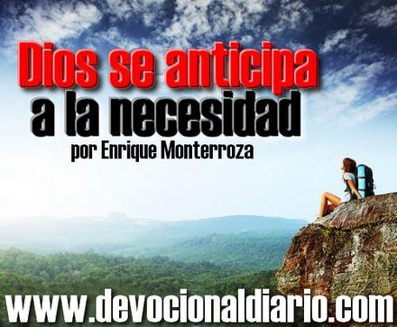 Dios se anticipa a la necesidad – Enrique Monterroza
