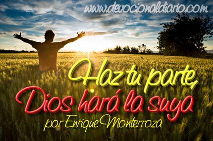 Haz tu parte, Dios hará la suya – Enrique Monterroza
