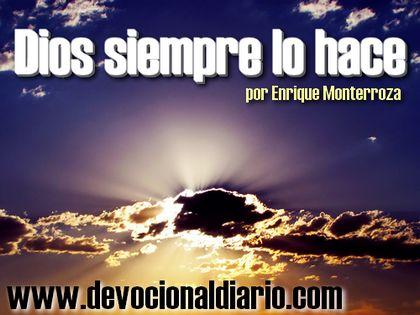 Dios siempre lo hace – Enrique Monterroza