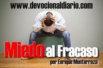 Miedo al Fracaso – Enrique Monterroza