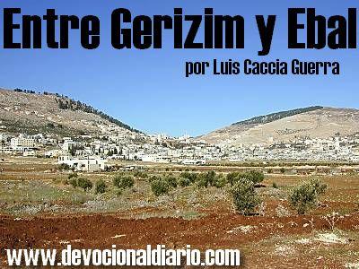 Entre Gerizim y Ebal – Luis Caccia Guerra