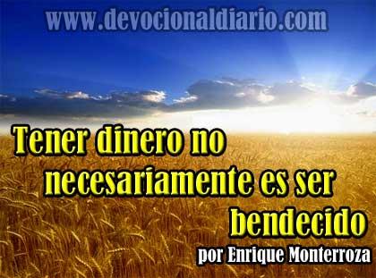 Tener dinero no necesariamente es ser bendecido – Enrique Monterroza