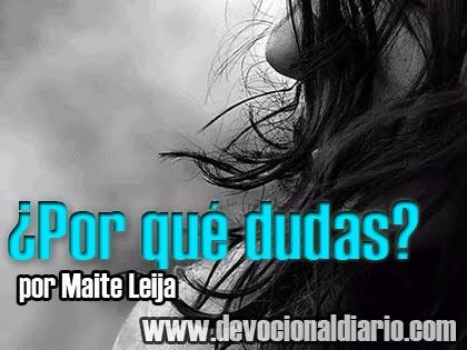 ¿Por qué dudas? – Maite Leija