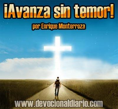 ¡Avanza sin temor! – Enrique Monterroza