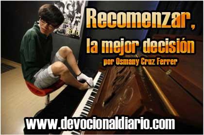 Recomenzar, la mejor decisión – Osmany Cruz Ferrer