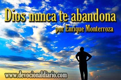 Dios nunca te abandona – Enrique Monterroza