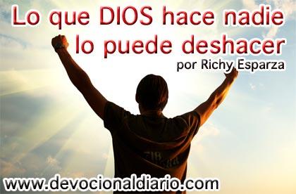 Lo que DIOS hace nadie lo puede deshacer – Richy Esparza