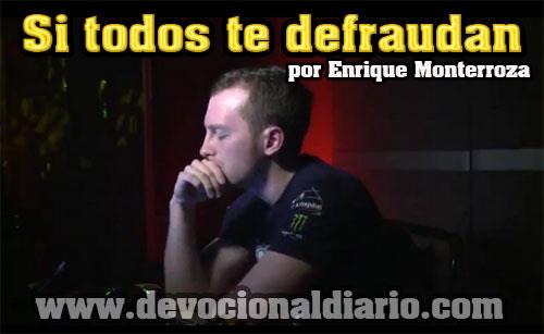 Si todos te defraudan – Enrique Monterroza