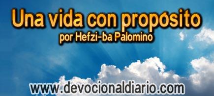 Una vida con propósito – Hefzi-ba Palomino