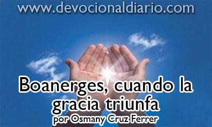 Boanerges, cuando la gracia triunfa – Osmany Cruz Ferrer