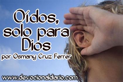 Oídos, solo para Dios – Osmany Cruz Ferrer