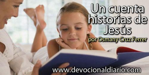 Un cuenta historias de Jesús – Osmany Cruz Ferrer