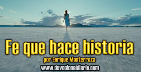 Fe que hace historia – Enrique Monterroza