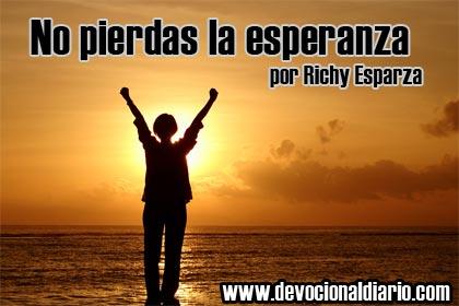 No pierdas la esperanza – Richy Esparza