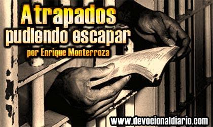 Atrapado pudiendo escapar – Enrique Monterroza