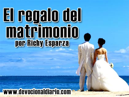 El regalo del matrimonio – Richy Esparza