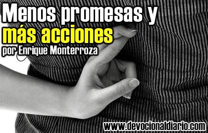 Menos promesas y más acciones – Enrique Monterroza
