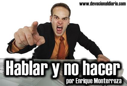 Hablar y no hacer – Enrique Monterroza