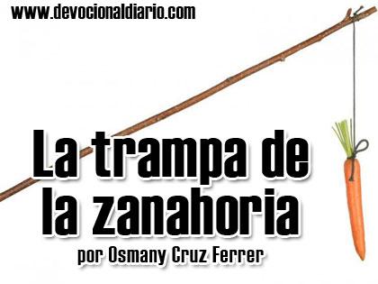 La trampa de la zanahoria – Osmany Cruz Ferrer