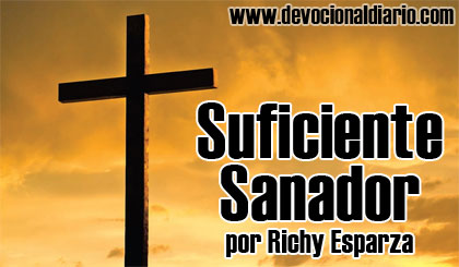 Suficiente Sanador – Richy Esparza