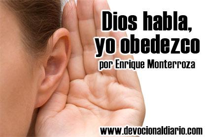 Dios habla, yo obedezco – Enrique Monterroza