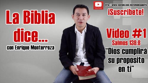 Video 1 La Biblia dice por Enrique Monterroza pequena