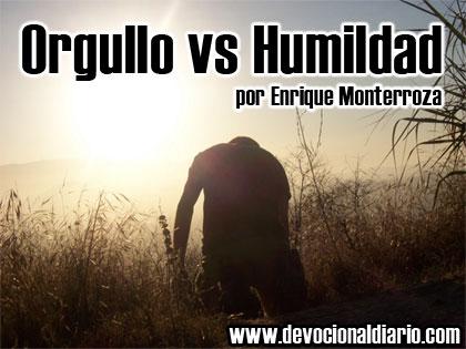 Orgullo vs Humildad – Enrique Monterroza