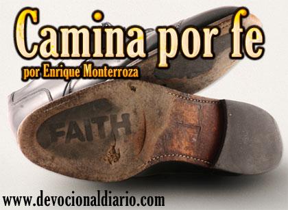 Camina por fe – Enrique Monterroza