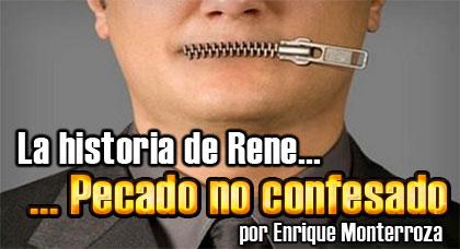 La historia de Rene… pecado no confesado – Enrique Monterroza