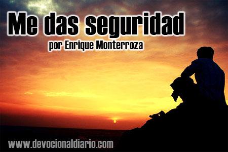 Me das seguridad – Enrique Monterroza