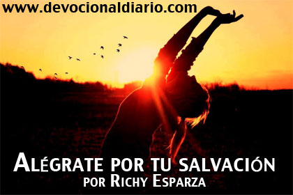 Alégrate por tu salvación – Richy Esparza