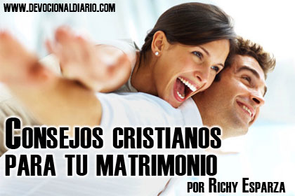 Consejos cristianos para tu matrimonio – Richy Esparza