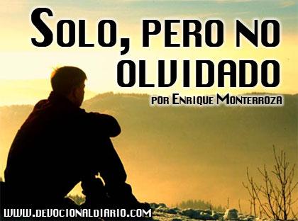 Solo, pero no olvidado – Enrique Monterroza