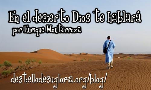 Audio Devocional – En el desierto Dios te hablará – Enrique Monterroza