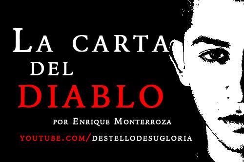 Audio Devocional – La Carta del Diablo – Enrique Monterroza