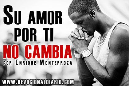 Su amor por ti no cambia – Enrique Monterroza
