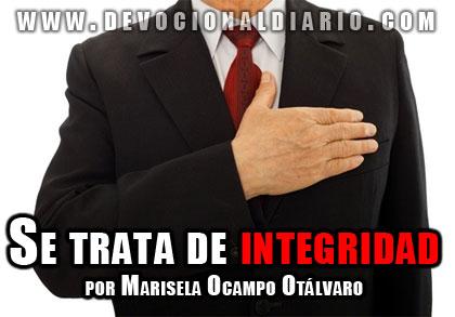 Se trata de integridad – Marisela Ocampo O