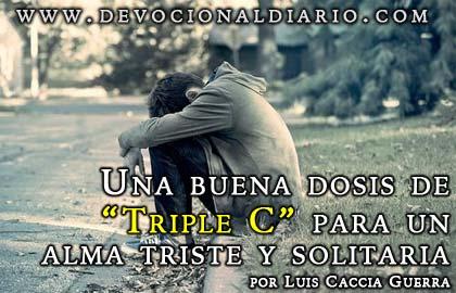 """Una buena dosis de """"Triple C"""" para un alma triste y solitaria – Luis Caccia Guerra"""