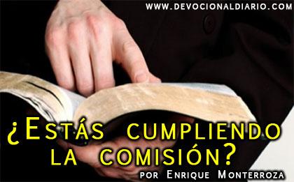 ¿Estás cumpliendo la comisión?  – Enrique Monterroza