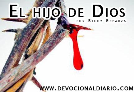 El Hijo de DIOS por Richy Esparza