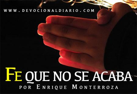 Fe que no se acaba – Enrique Monterroza