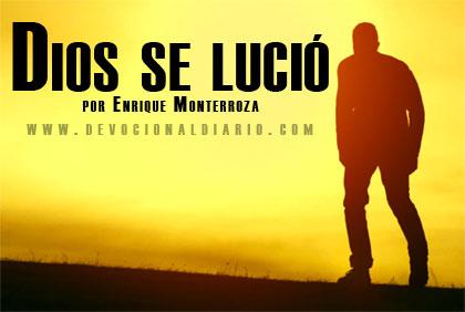 Dios se lució – Enrique Monterroza