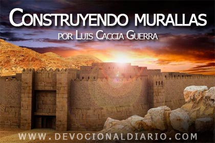 Construyendo murallas – Luis Caccia Guerra